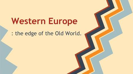 Western Europe : the edge of the Old World.. Hierarchy and Authority The Hierarchy of Western Europe was a system of lords and vassals called the feudal.