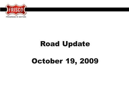 Road Update October 19, 2009. Lebanon Road (FM 423 to Presidents) START: 1/08 COMPLETE : 7/09.