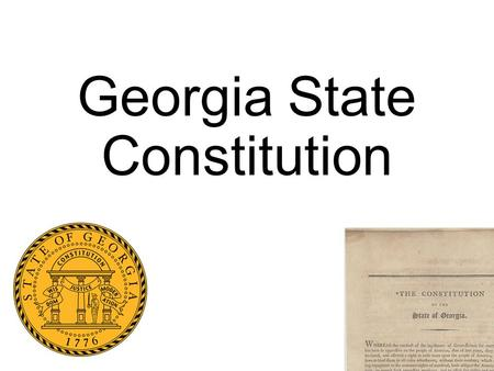 Georgia State Constitution. Georgia has operated under 10 constitutions. The most current version was adopted in 1983 Basic structure of the Constitution.