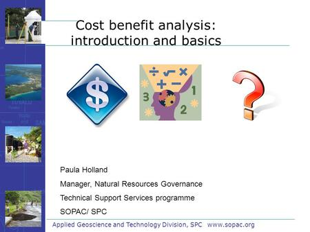 Cost benefit analysis: introduction and basics