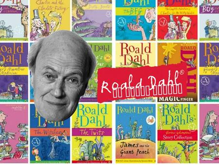 By Aidan Loseke. Roald Dahl is most famous for books such as: Most of his works are fantasy, while some are mystery and others are horror.