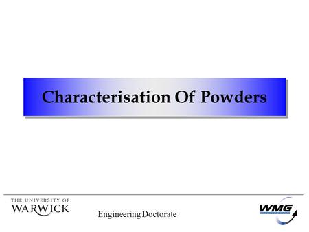 Engineering Doctorate Characterisation Of Powders.