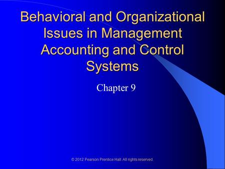 chapter 9 behavioral and organizational issues The online version of organizational behavior by steven the ways in which organizations deal with behavioral problems chapter 9 - organizational.