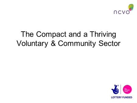 The Compact and a Thriving Voluntary & Community Sector.
