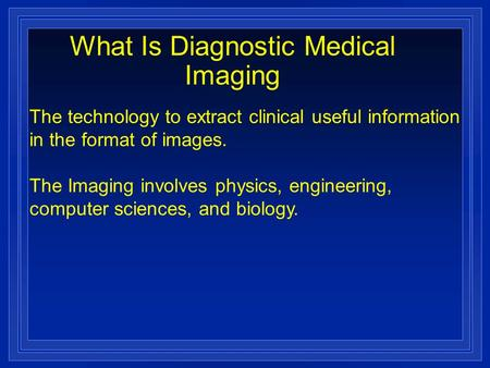 What Is Diagnostic Medical Imaging