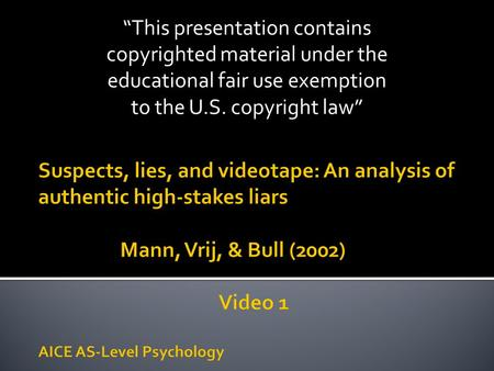 """This presentation contains copyrighted material under the educational fair use exemption to the U.S. copyright law"""