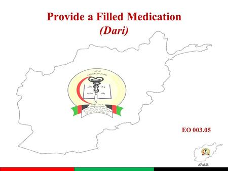 AFAMS Provide a Filled Medication (Dari) EO 003.05.