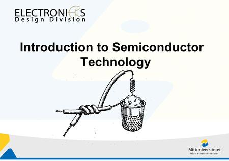 Introduction to Semiconductor Technology. Outline 3 Energy Bands and Charge Carriers in Semiconductors.