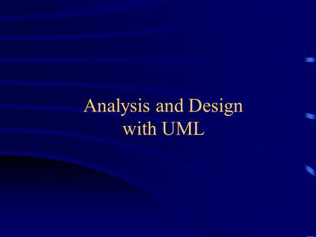 Analysis and Design with UML. Agenda Benefits of Visual Modeling History of the UML Visual Modeling with UML The Rational Iterative Development Process.