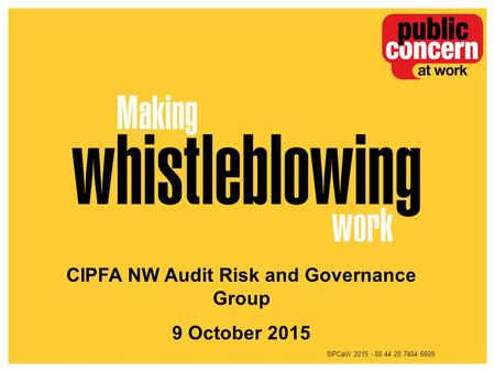 ©PCaW 2015 - 00 44 20 7404 6609 CIPFA NW Audit Risk and Governance Group 9 October 2015.