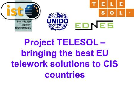 Project TELESOL – bringing the best EU telework solutions to CIS countries.