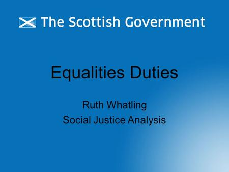 Equalities Duties Ruth Whatling Social Justice Analysis.
