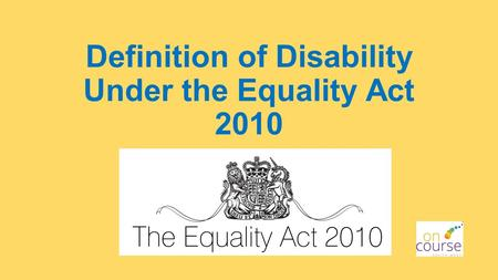 Definition of Disability Under the Equality Act 2010.
