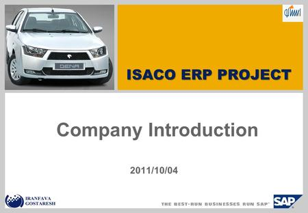 Company Introduction 2011/10/04 ISACO ERP PROJECT.