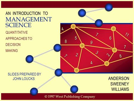 MANAGEMENT SCIENCE AN INTRODUCTION TO