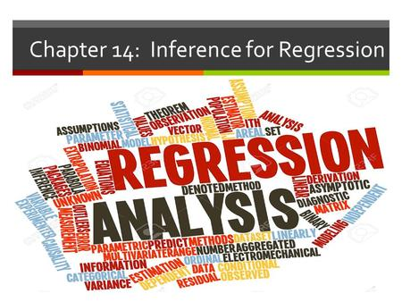 Chapter 14: Inference for Regression. A brief review of chapter 4... (Regression Analysis: Exploring Association BetweenVariables )  Bi-variate data.