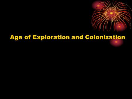 Age of Exploration and Colonization