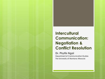 Intercultural Communication: Negotiation & Conflict Resolution