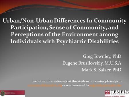 <strong>Urban</strong>/Non-<strong>Urban</strong> Differences In Community Participation, Sense of Community, <strong>and</strong> Perceptions of the <strong>Environment</strong> among Individuals with Psychiatric Disabilities.