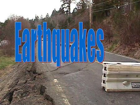 1. Rocks Move along Faults An earthquake is a shaking of the ground caused by the sudden movement of large blocks of rock along a fault. Earthquakes occur.