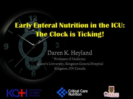 Early Enteral Nutrition in the ICU: The Clock is Ticking!