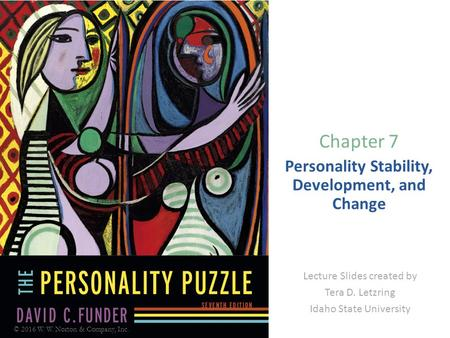 Personality Stability, Development, and Change