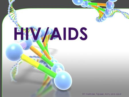 HIV/AIDS. HIV is a Human Immunodeficiency Virus, a Retrovirus that causes AIDS.HIV is a virus that attacks the immune system, resulting in a long lasting,