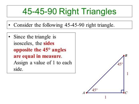 Right Triangles Consider the following right triangle.