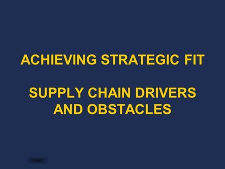 Achieving strategic fit