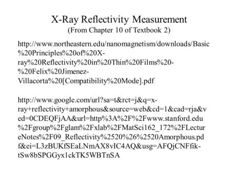 X-Ray Reflectivity Measurement (From Chapter 10 of Textbook 2)  %20Principles%20of%20X- ray%20Reflectivity%20in%20Thin%20Films%20-