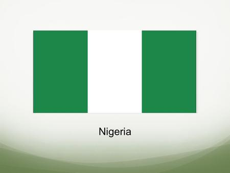 Nigeria. Facts Religion Resources to use History Government (Population)