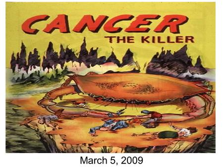 March 5, 2009. Lecture Outline Oncogenes Tumor Suppressor Genes Multiple Hit Hypothesis Oncogene Addiction Hypothesis.