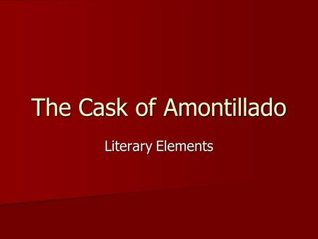 irony and symbolism shown in the cask of amontillado by edgar allan poe Verbal irony in the cask of amontillado by edgar allan poe verbal irony the use of words to mean something different than what they appear to mean here.
