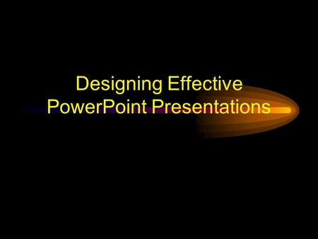 Designing Effective PowerPoint Presentations Designing Effective PowerPoint Presentation Click the words to explore Press <-- to go back Press Esc to.