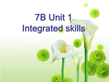 7B Unit 1 Integrated skills The story of my dream home dream home ① ① ② ③ ④ ⑤ ② ③ ④ ⑤.