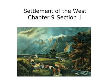 Settlement of the West Chapter 9 Section 1. Objectives Trace the settlement and development of the Spanish borderlands. Explain the concept of Manifest.