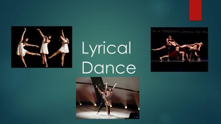 Lyrical Dance.