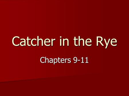 catcher in the rye the quest The catcher in the rye by jd salinger  the quest in this novel may be stated in a variety of ways obviously, it can be read as a fall from innocence into.