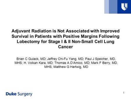 Adjuvant Radiation is Not Associated with Improved Survival in Patients with Positive Margins Following Lobectomy for Stage I & II Non-Small Cell Lung.