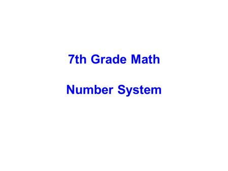 7th Grade Math Number System.
