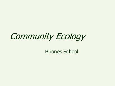 Community Ecology Briones School.