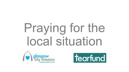 Praying for the local situation. LANGUAGE Pray that people arriving can find English classes that are suitable and supportive. Pray for the many city.