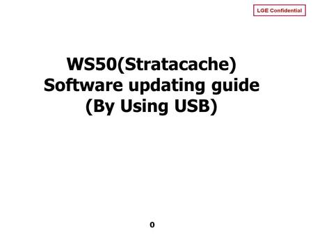 WS50(Stratacache) Software updating guide (By Using USB)
