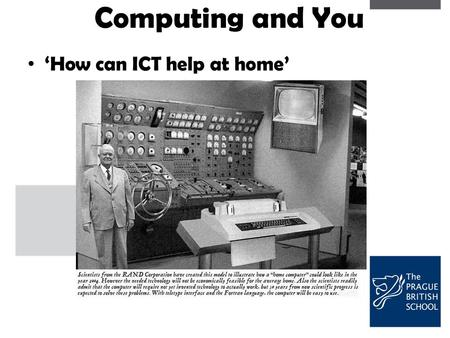 Computing and You 'How can ICT help at home'. Aims of this session A practical hands-on session allowing you time to experience the software your children.