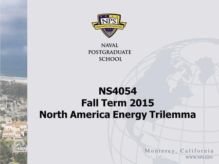 NS4054 Fall Term 2015 North America Energy Trilemma.
