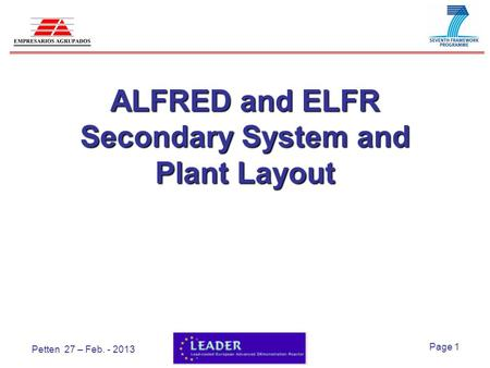 Page 1 Petten 27 – Feb. - 2013 ALFRED and ELFR Secondary System and Plant Layout.