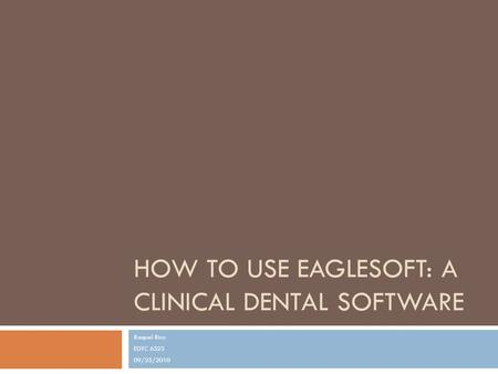 How to Use EagleSoft: a clinical dental software
