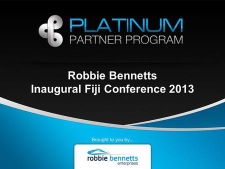 Robbie Bennetts Inaugural Fiji Conference 2013. What are we here for?