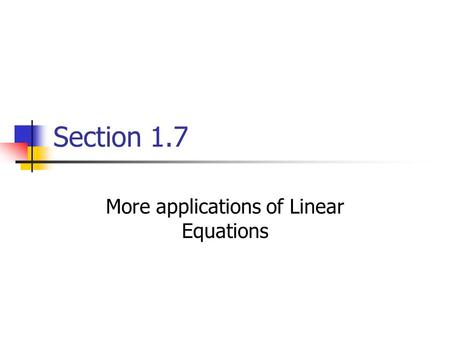More applications of Linear Equations