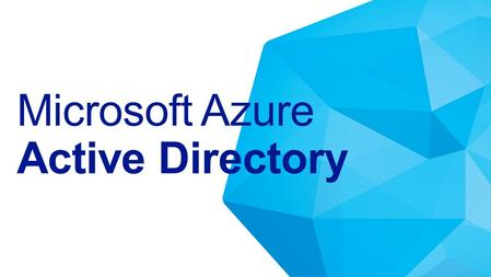 Microsoft Azure Active Directory. AD Microsoft Azure Active Directory.